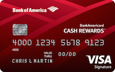 Bank of America Cash Rewards™ Credit Card (Rewards Rate Requires Platinum Honors Status through $100,000 with BoA or Merrill Lynch)